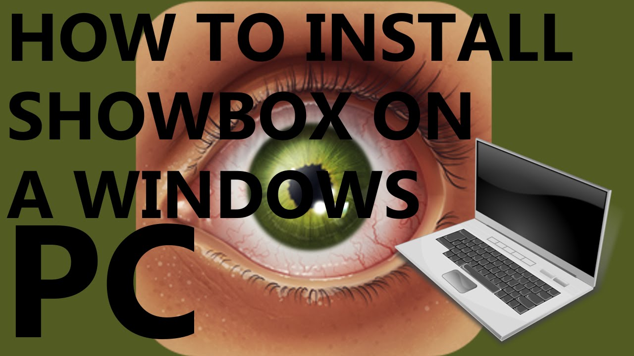 How to Download ShowBox on your PC: It Can be Your Favourite App for PC