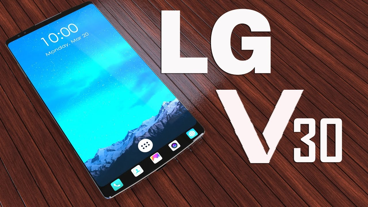 LG V30 to Roll Out with a Capacitive Touchscreen of 5.7-inches Display