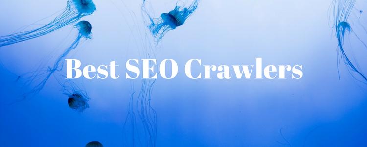 Best SEO Crawlers 2017