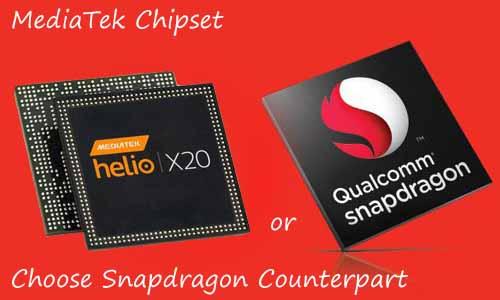 Should we go for a MediaTek Chipset or Choose Snapdragon Counterpart?