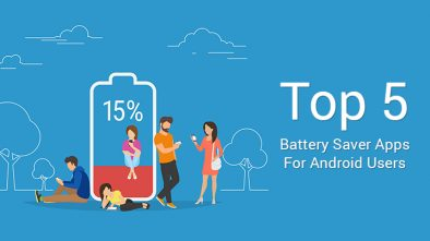 Top 5 battery saver apps for android users.