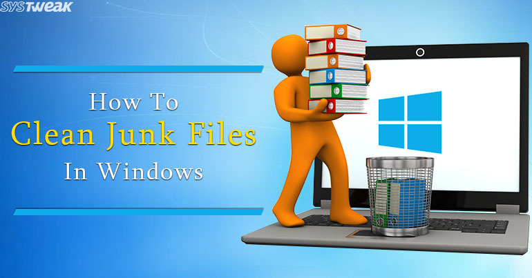 How To Clean Junk Files On Windows