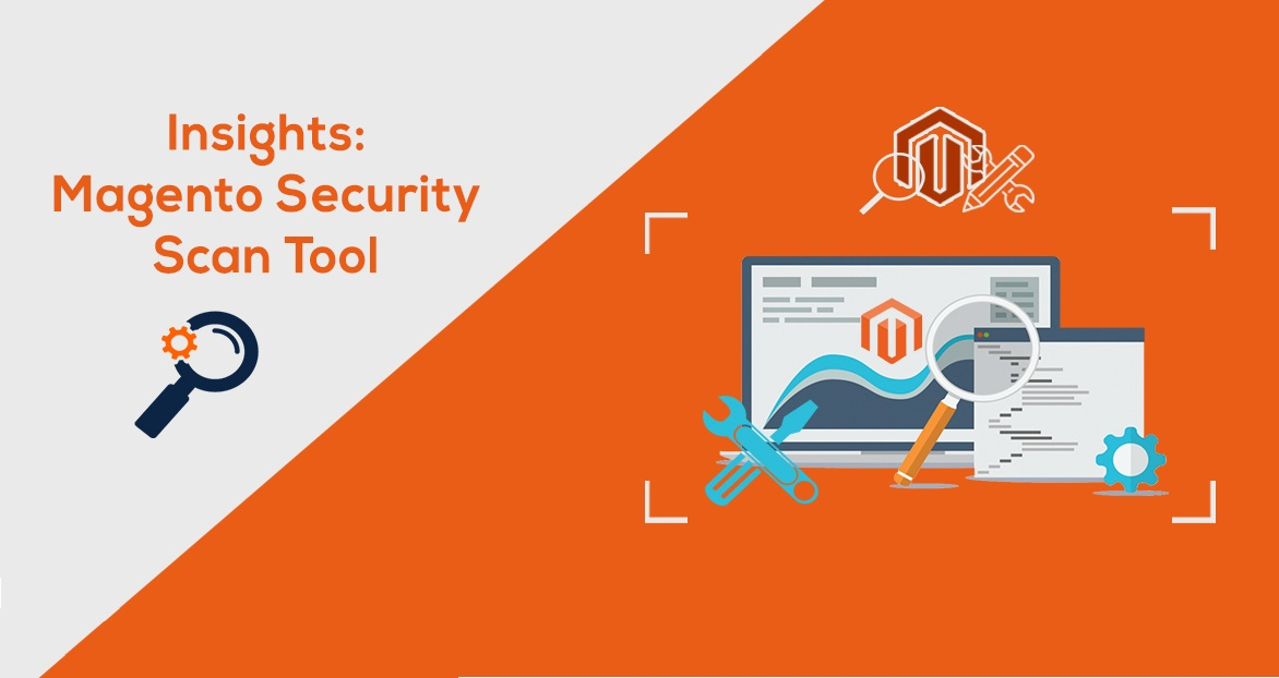 Magento Security Scan Tool: Newly Launched Invention