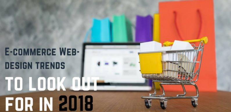 E-commerce Web-design trends to look out for in 2018