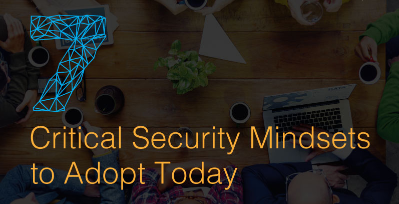 Infographic: 7 Network Security Mindsets to Adopt Today
