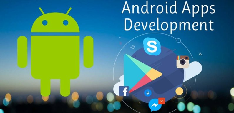 Why Your Business Needs A Best Android App Development Company?