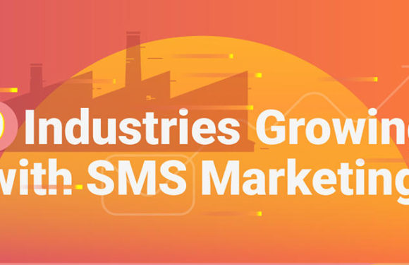 Industries Getting Benefits by SMS Marketing