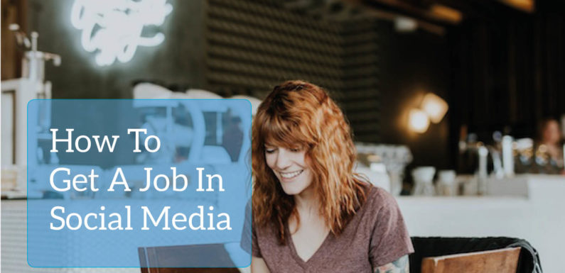 Top 10 Ways to Use Social Media for Getting your Dream Job