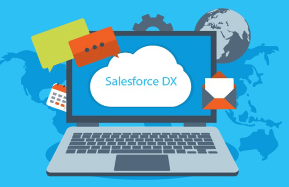 Salesforce DX – Why It Promises Developers a Whole New Experience