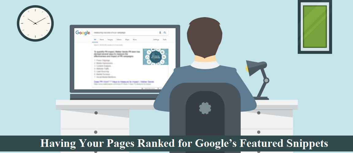 Having Your Pages Ranked for Google's Featured Snippets