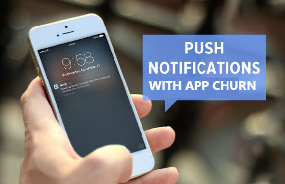 Why Push notification Is beneficial to reduce the app churn rate?
