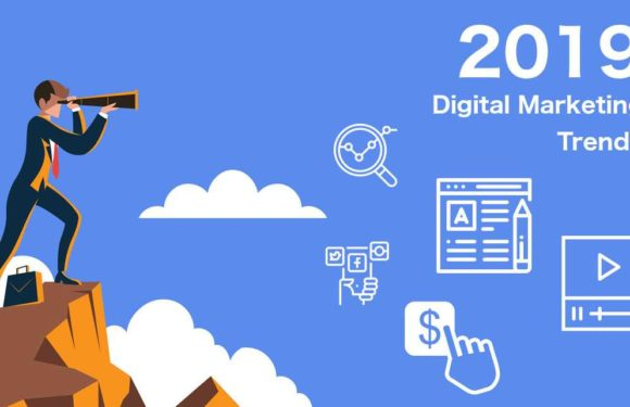 7 Digital Marketing Trends To Watch Out For In 2019