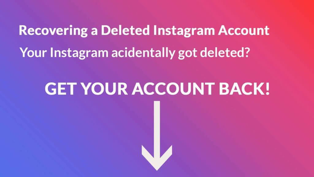 Recover a Deleted Instagram Account